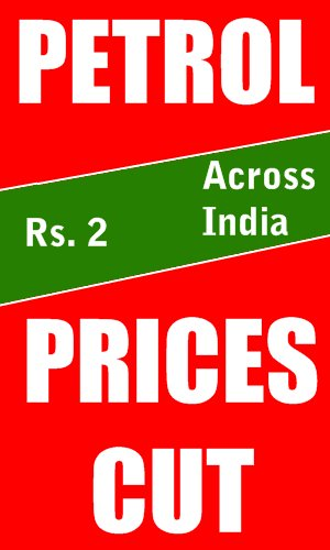 Petrol prices cut by up to Rs. 2 across India from midnight June 2