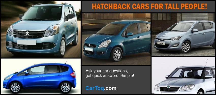 Top 5 hatchbacks in India for tall people!