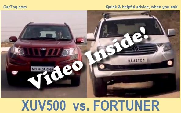 Video: Mahindra XUV500 vs Toyota Fortuner – the better SUV?