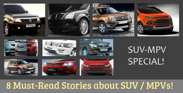 10 must-read stories about SUVs and MPVs in India
