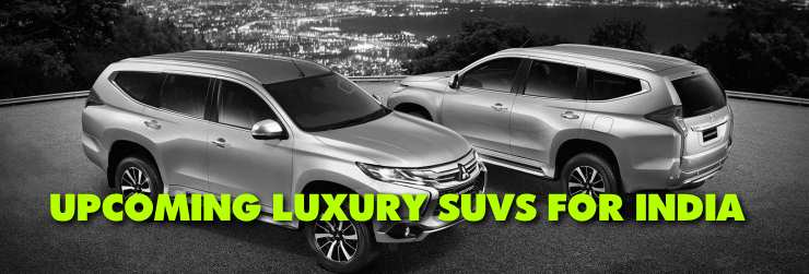 upcoming luxury suvs for india