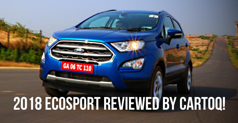 2018 Ford EcoSport Facelift Compact SUV in CarToq's first drive review