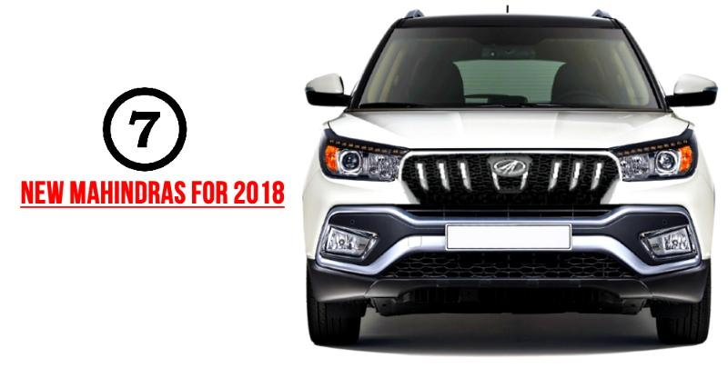 Mahindra's 7 BIG car & SUV launches for 2018: Faster XUV500 to all-new MPV
