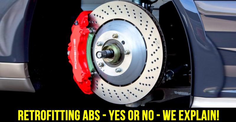 Can you retro-fit ABS on a non-ABS car or motorcycle? We explain!