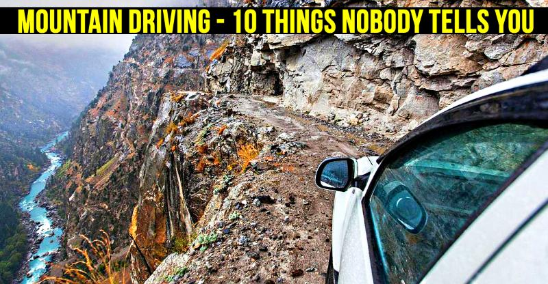 Mountain driving: 10 STUPID things nobody should do
