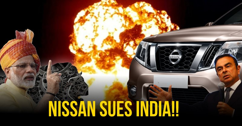 Nissan sues India for Rs 5,000 crore, sends legal notice to PM Modi!