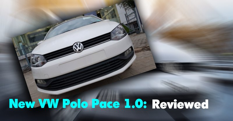 Driven: 2018 Volkswagen Polo Pace with the new 1.0 litre engine!