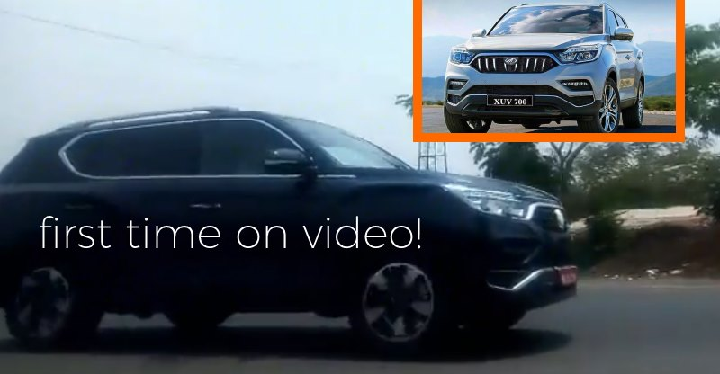 Mahindra XUV 700 SUV caught testing, on video for the first time in India