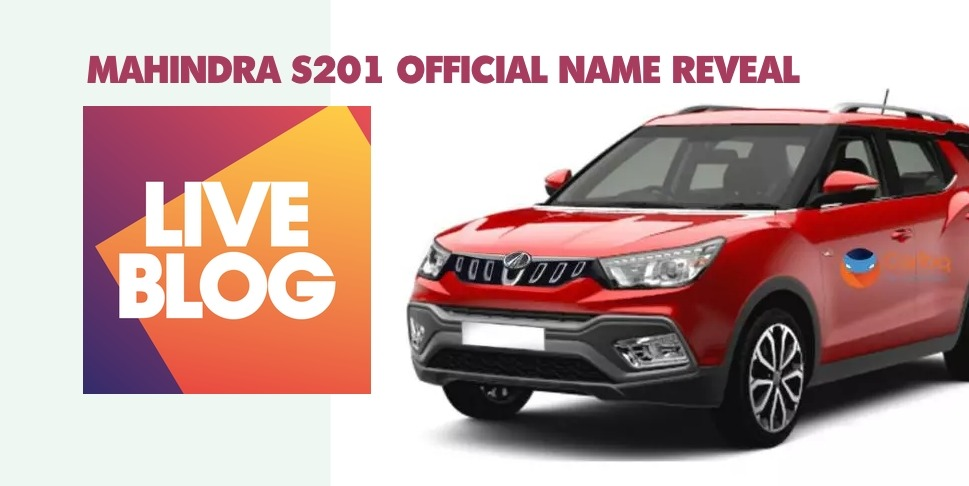 LIVE Updates: Mahindra S201/ XUV300 SUV name reveal event