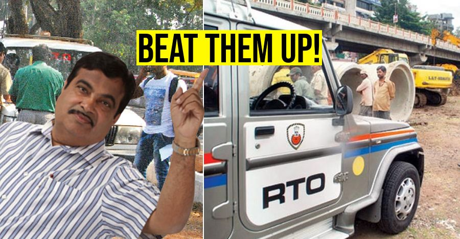 Nitin Gadkari wants citizens to BEAT up RTO officials: Here's why!