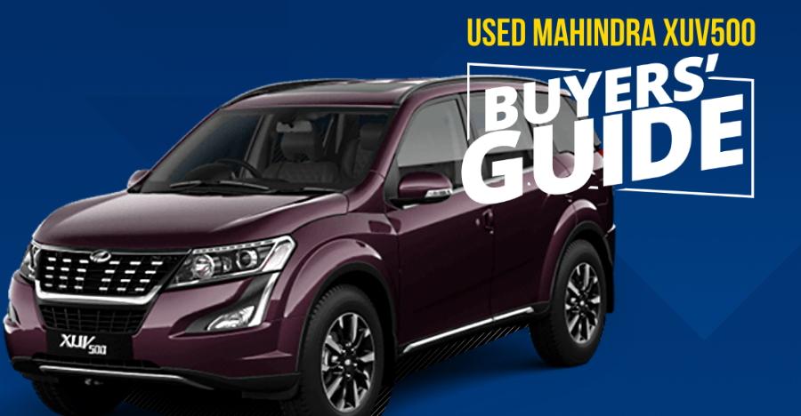 Mahindra XUV500 Used Car Buyers' Guide