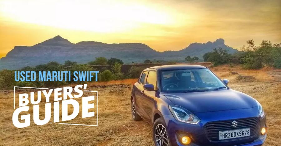 Maruti Suzuki Swift: Used Car Buyers' Guide