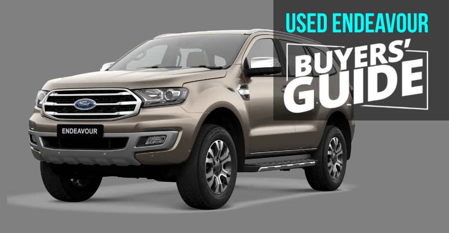 Ford Endeavour: Used Car Buyers' Guide