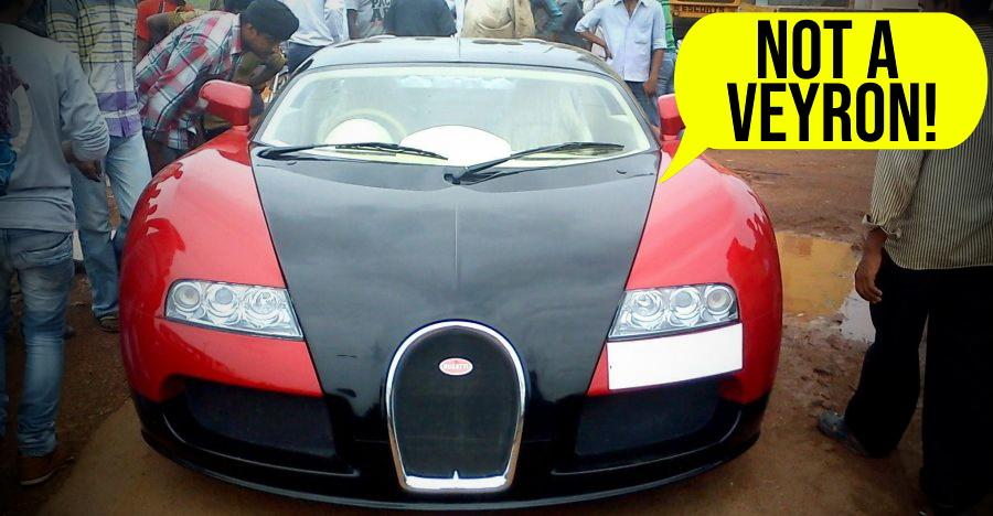 Bugatti Veyron replicas based on regular cars such as Tata Nano & Honda City!