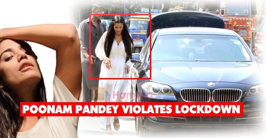 Poonam Pandey BUSTED for violating Covid-19 lockdown in a BMW