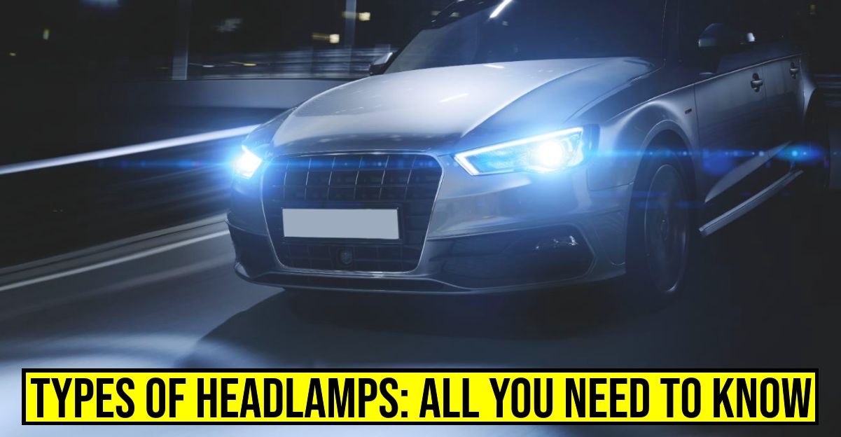 5 Types of car headlights: Explained