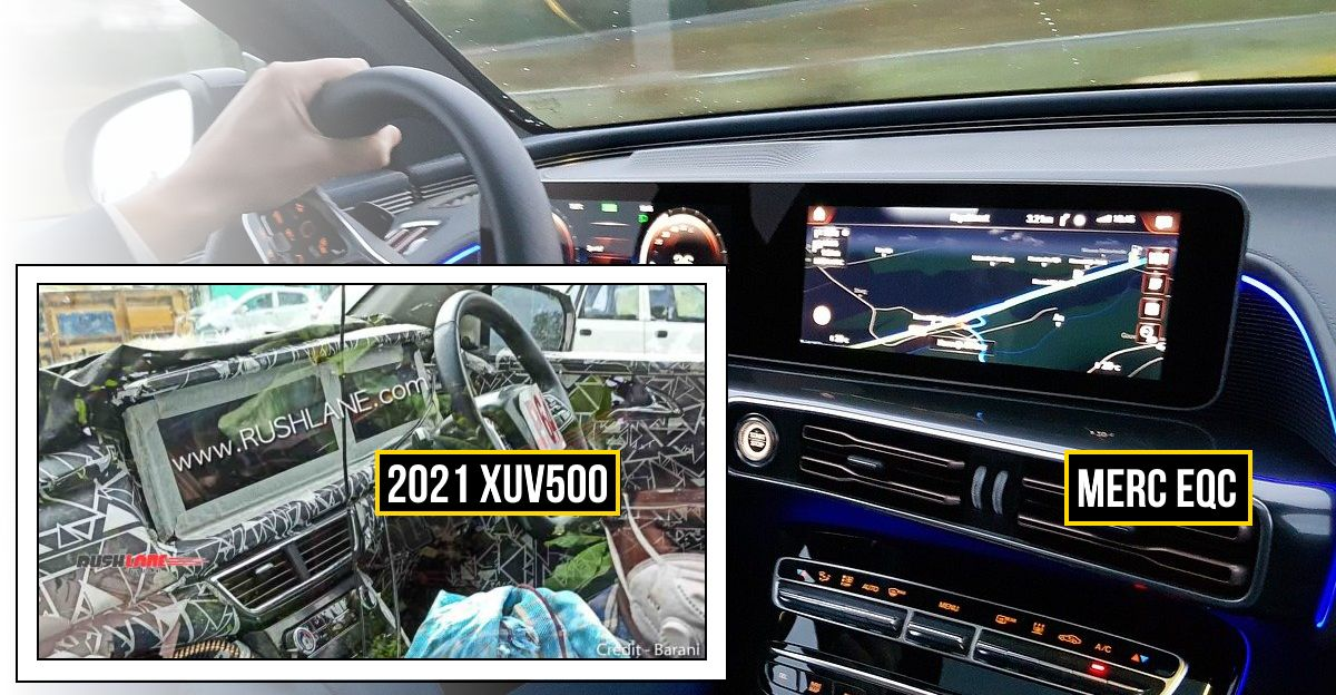 2021 Mahindra XUV500 to get Mercedes Benz S-Class style dual screen dashboard