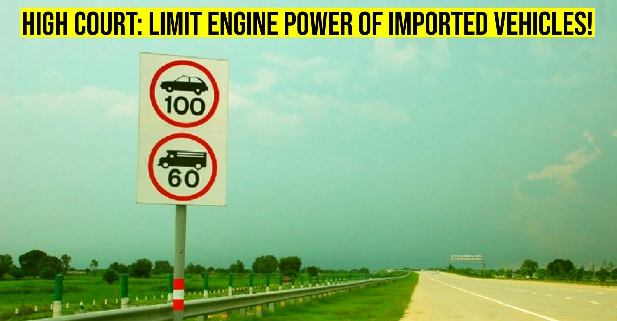 High court to Govt: Calibrate engines of imported vehicles so that they don't exceed speed limits
