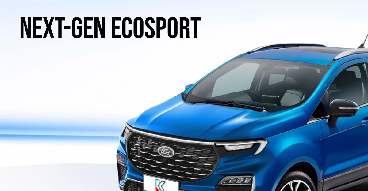 Next-gen Ford EcoSport: What it'll look like