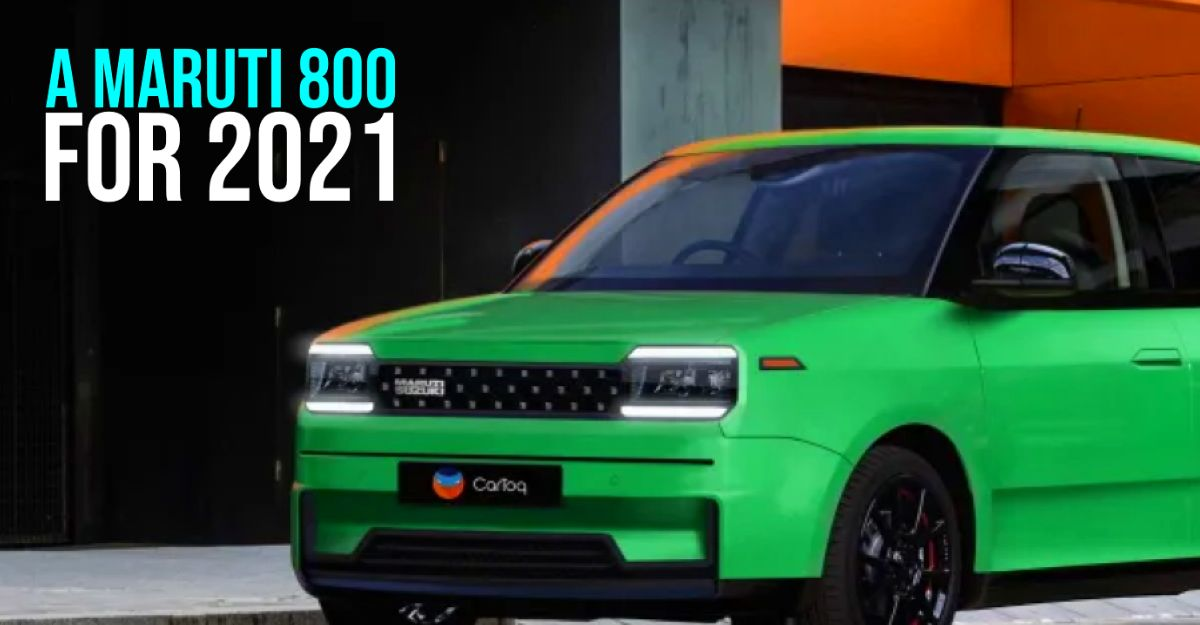 What would Maruti 800 look if it were to be built today