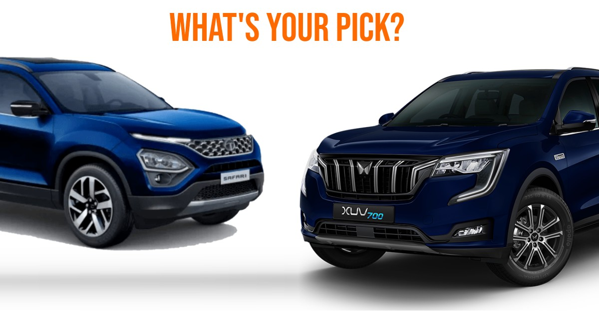 Mahindra XUV700 & Tata Safari SUVs compared