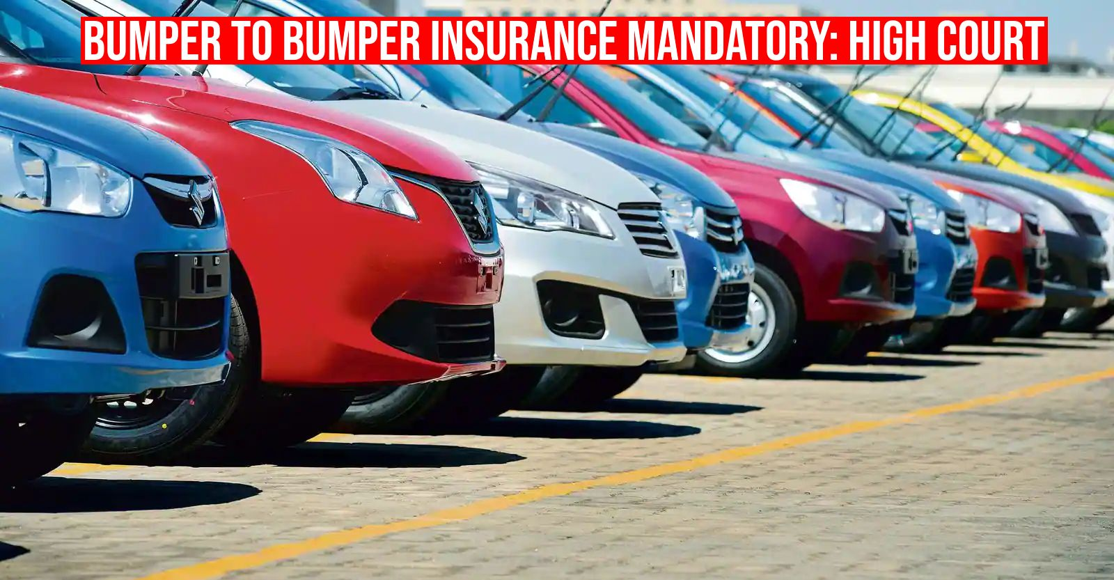 5 year Bumper-to-Bumper insurance  mandatory for new vehicles, says Madras HC