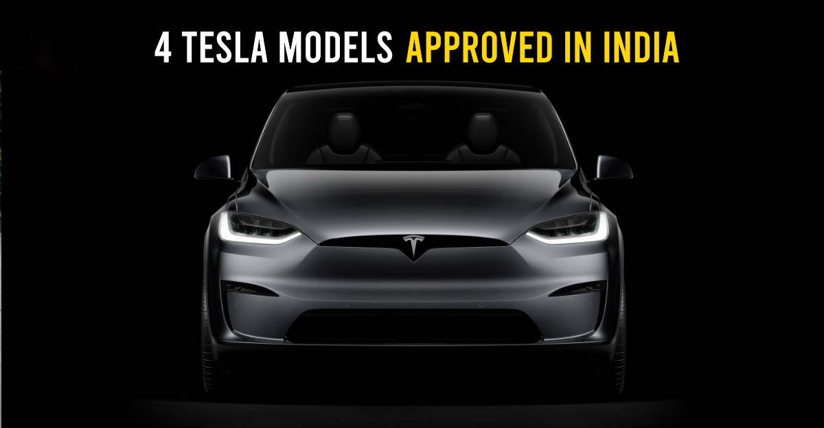 Tesla gets approval for 4 electric car models for India